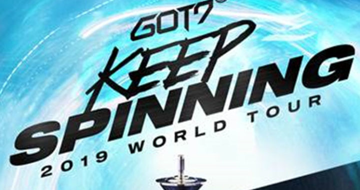 GOT7 Announce Highly Anticipated KEEP SPINNING World Tour