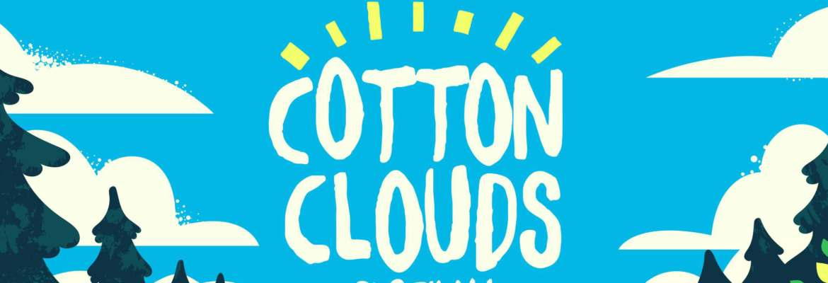 Cotton Clouds Festival Announces Biggest Line Up to date for 2019