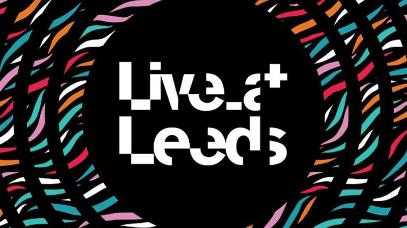 LIVE AT LEEDS FESTIVAL Announces More Names to Complete 2019 Lineup