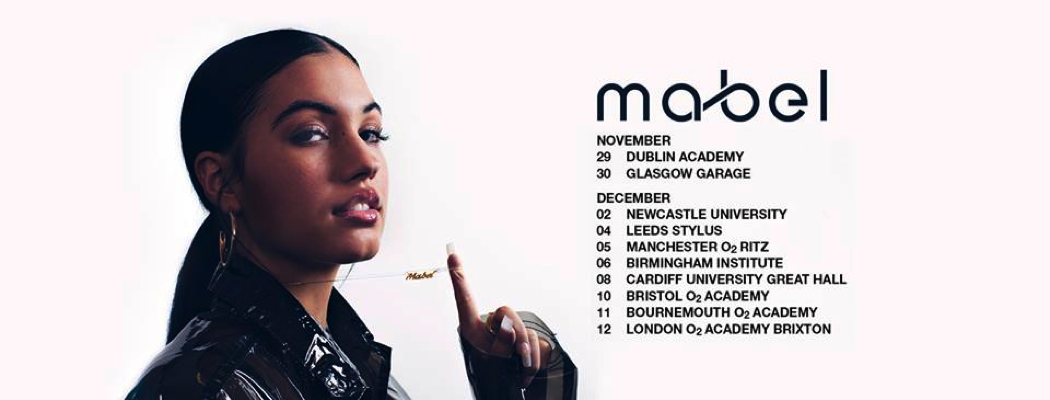 Mabel headlines Leeds Stylus on 4th December with support Ruel