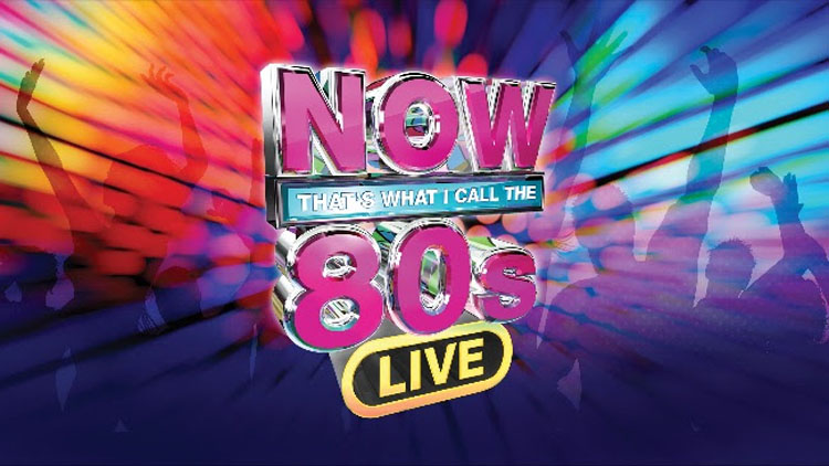 NOW That's What I Call The 80s - LIVE! -
