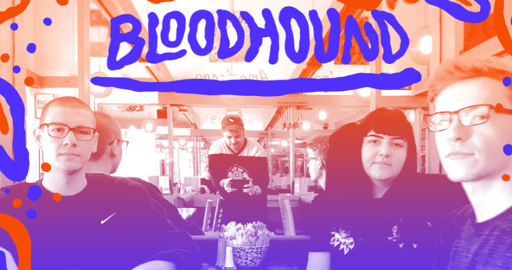 10 Questions with …. Bloodhound