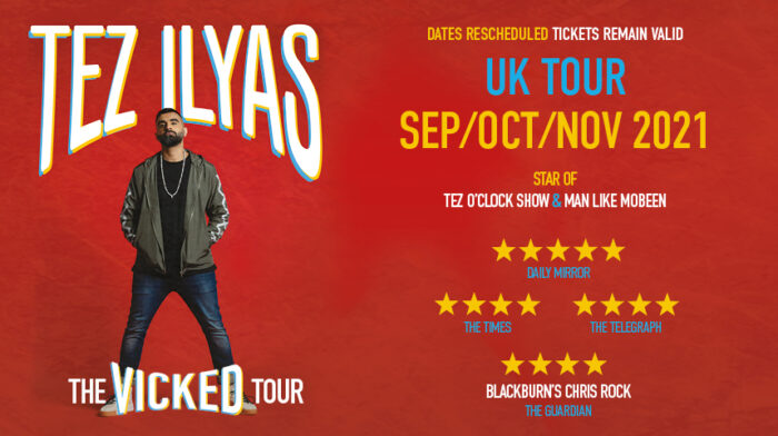 Tez Ilyas, The Vicked Tour, Comedy, TotalNtertainment, Leeds