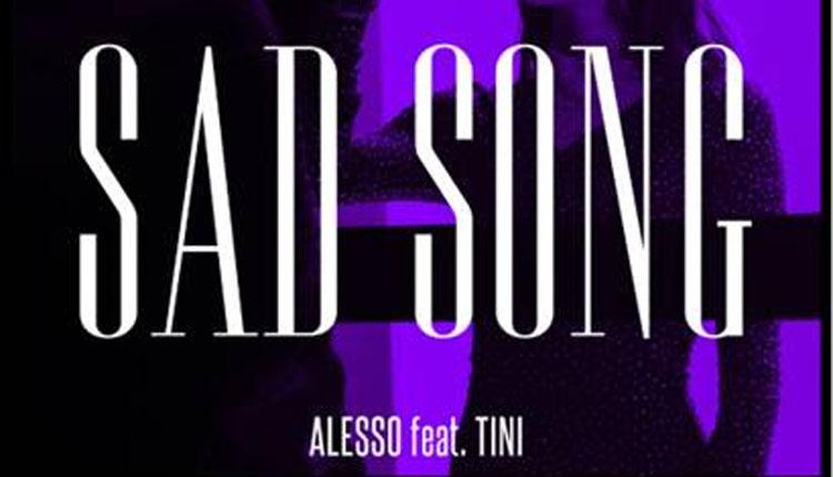 Alesso, Sad Song, New Single, Tini, TotalNtertainment