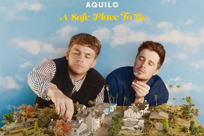 Aquilo, Music News, A Safe Place To Be, New Album, New Single, TotalNtertainment