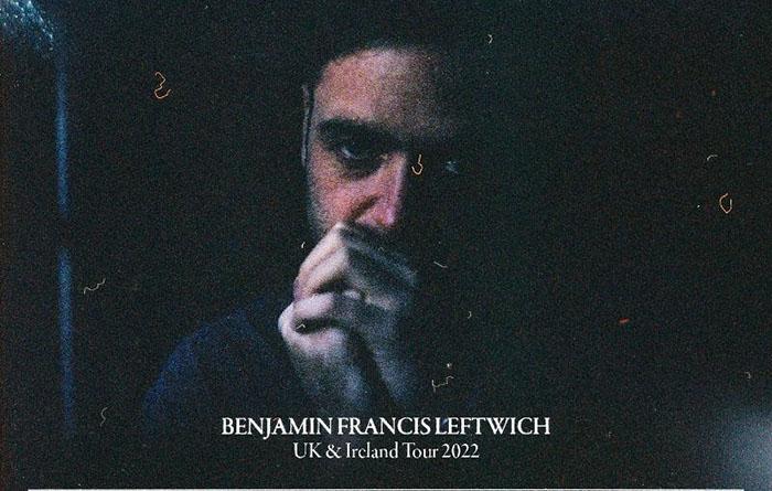 Benjamin Francis Leftwich, Music, Tour, TotalNtertainment