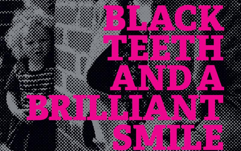 Black Teeth and a Brilliant Smile, Theatre, TotalNtertainment, Bradford