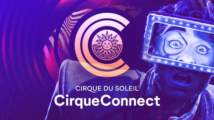 Cirque Du Soleil, CirqueConnect, Theatre, Circus, TotalNtertainment