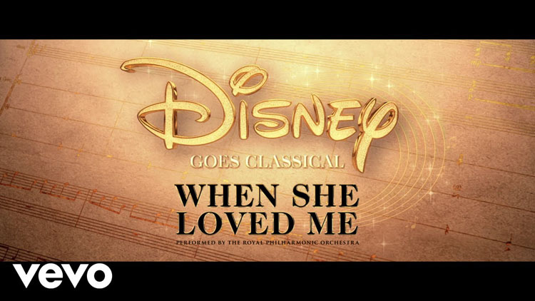 Disney Goes Classical, Music, TotalNtertainment When She Loved Me