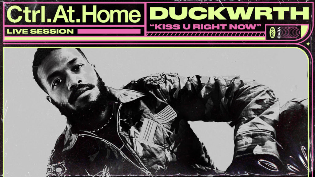 Duckwrth, Music, Vevo, Ctrl At Home, Kiss U Right Now, Music, TotalNtertainment