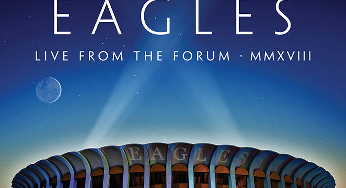 Eagles Live from The Forum album review