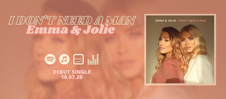 Emma & Jolie, I Don't Need A Man, Music, New Single, Country, TotalNtertainment