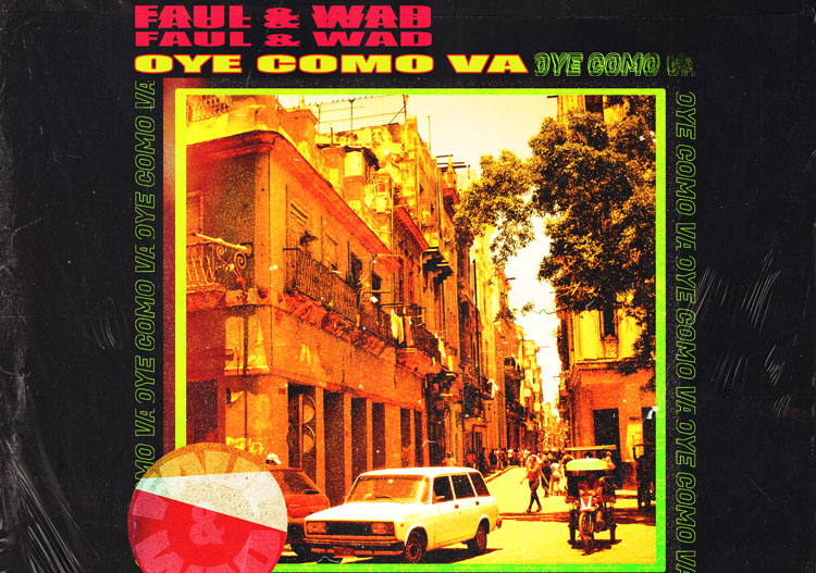 Faul & Wad, Music, New Single, TotalNtertainment DJ