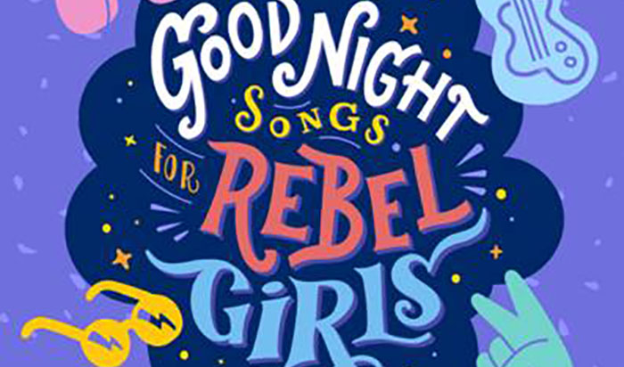 Good Night Songs for Rebel Girls, Music, New Album, TotalNtertainment