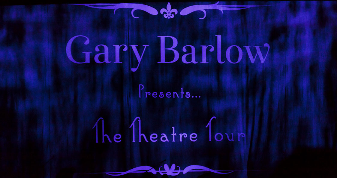 Gary Barlow, Manchester, totalntertainment, Jo Forrest, Theatre tour, Take That