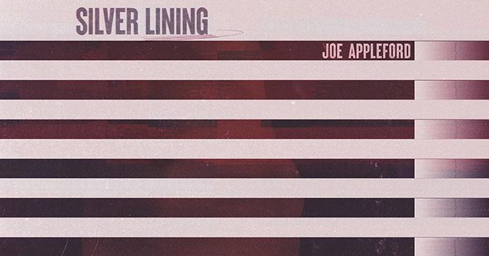 Joe Appleford, Music News, New Single, Silver Lining, TotalNtertainment
