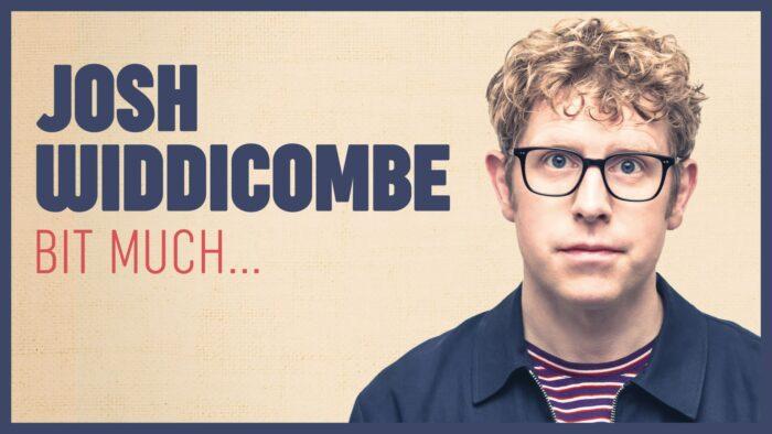 Josh Widdecombe, Comedy News, Bit Much, Tour, TotalNtertainment