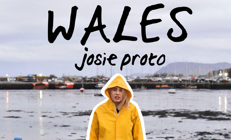 Josie Proto, New Single, Wales, Music, Indie, TotalNtertainment