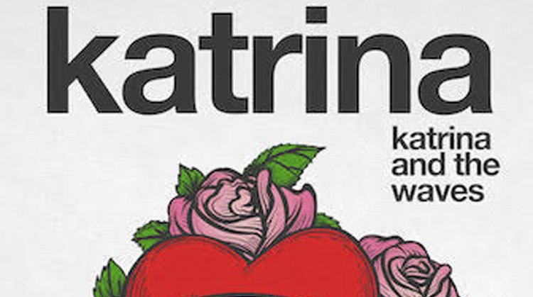 Katrina, Katrina and The Waves, Music, New Single, TotalNtertainment