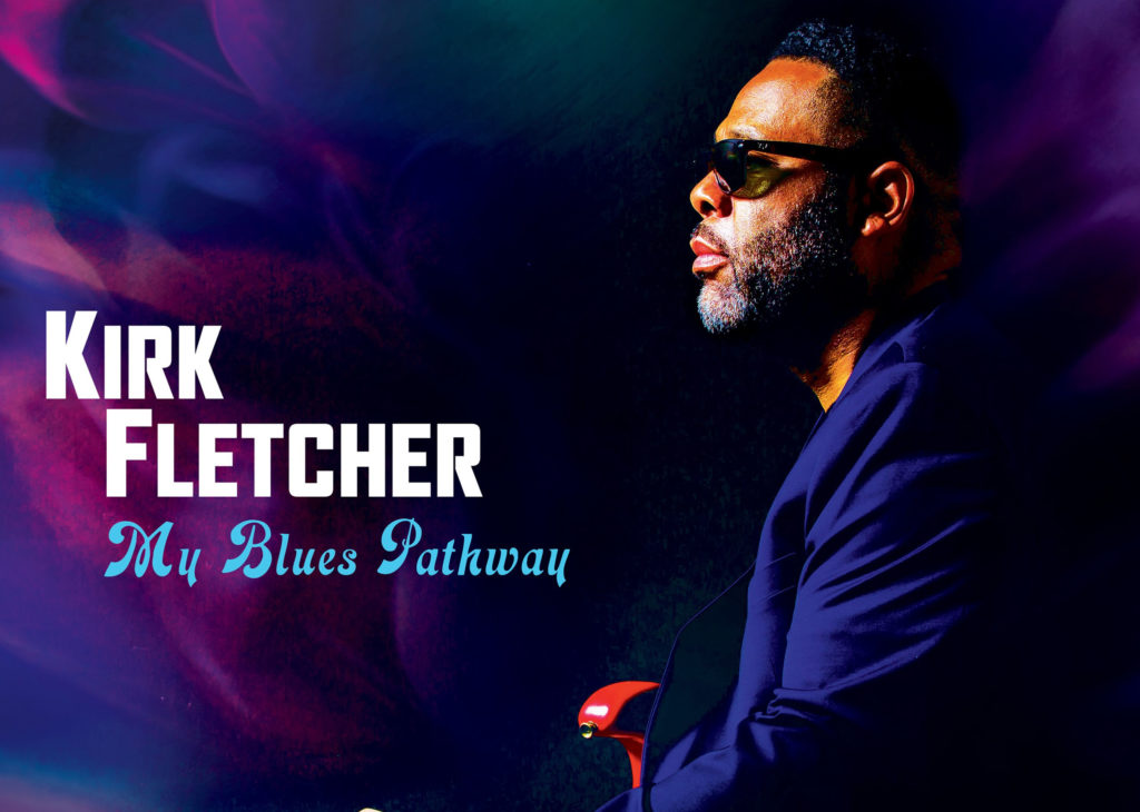 Kirk Fletcher, Music, Blues, New Album, New Single, TotalNtertainment, Ain't No Cure For The Downhearted