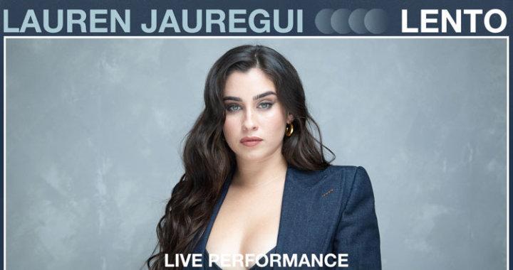 Lauren Jauregui live performance of 'Lento'