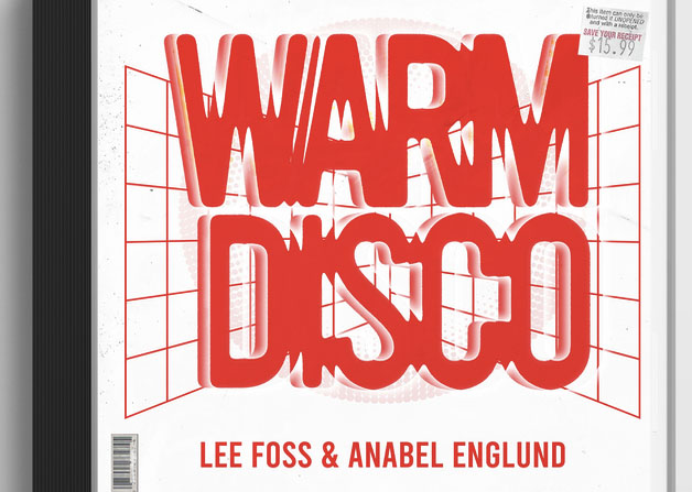 Lee Foss, Anabel Englund, Music, New SIngle, Collaboration, Warm Disco