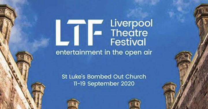 New Liverpool Theatre Festival To Take Place