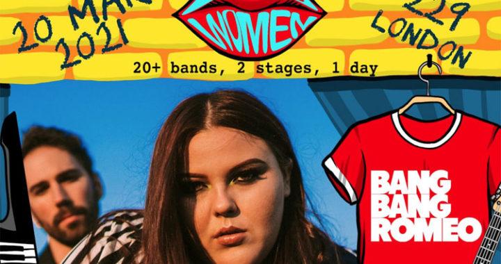 Loud Women Festival announce Bang Bang Romeo