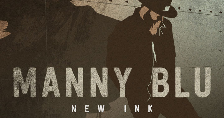'New Ink' the sophomore EP from Manny Blu