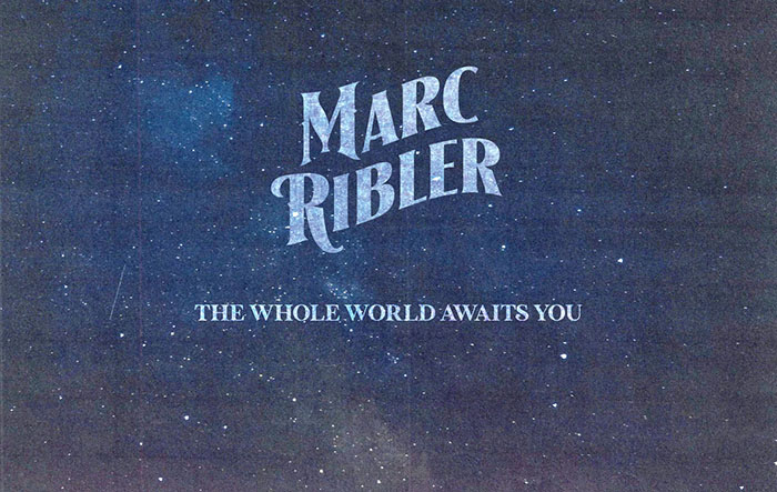 Marc Ribler, Music, Interview, TotalNtertainment, The Whole World Awaits You