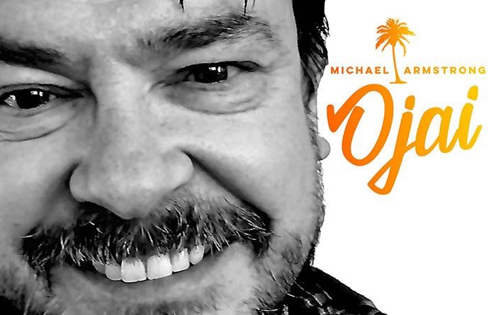 Michael Armstrong, Ojai, Music, New Album, TotalNtertainment