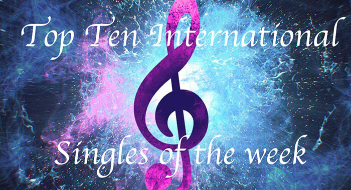 Our International Top Ten Singles out this week