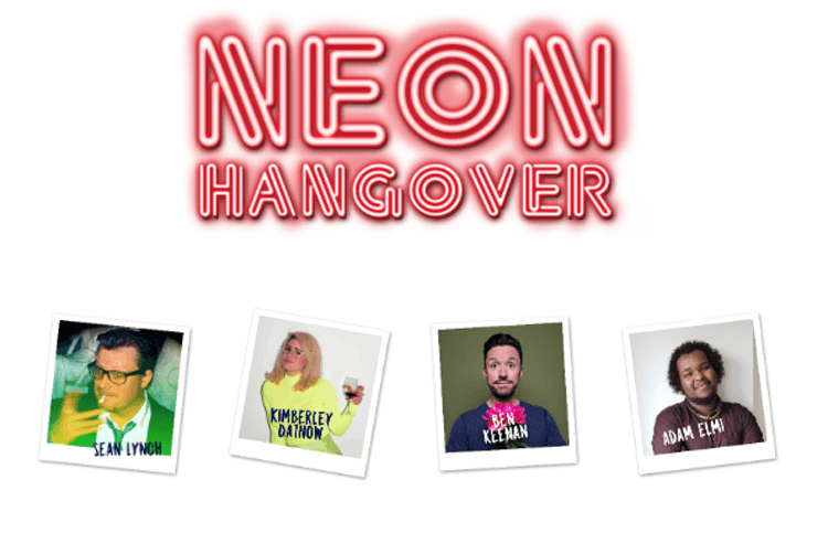 Neon Hangover, Comedy, Edinburgh Fringe, Festival, TotalNtertainment