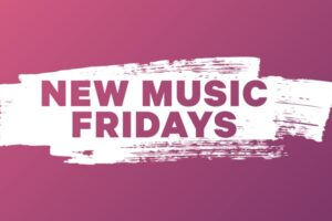 New Music Friday – 10 great tracks out now