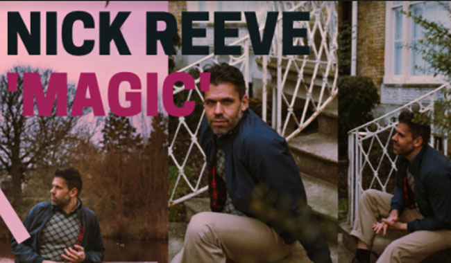 Nick Reeve, Music, New Release, TotalNtertainment, Magic