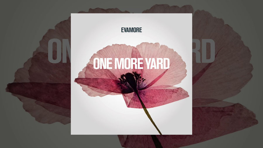 Evamore, One More Yard, Collaboration, Music, TotalNtertainment, New EP