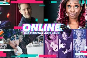Phoenix Arts Club Announces Online Season