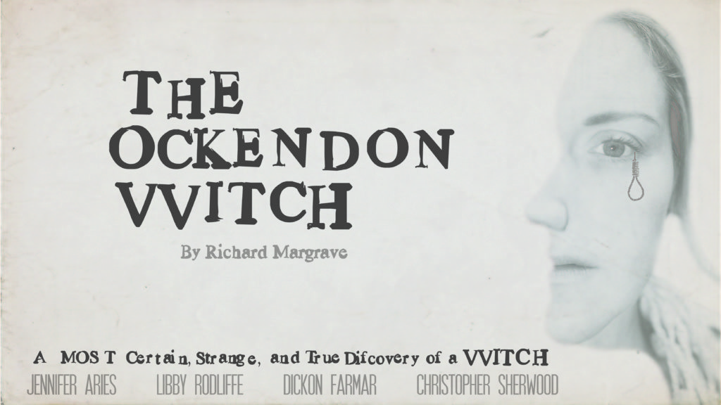 Sixteenth Century Witch, The Ockendon Witch, Theatre, Youtube, TotalNtertainment