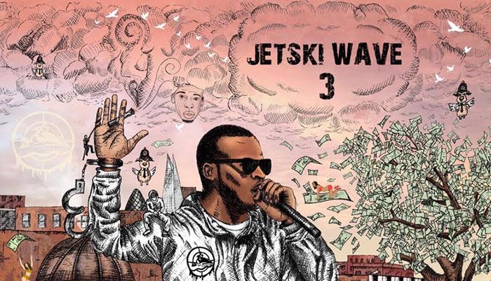 Sneakbo, New Mixtape, Jetski Wave 3, Music, TotalNtertainment