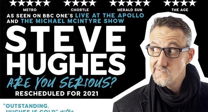 Steve Hughes 'Are You Serious Tour'
