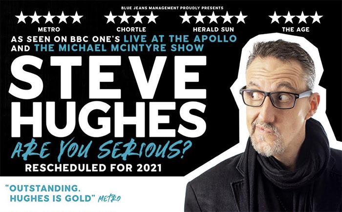 Steve Hughes, Comedy News, Tour News, TotalNtertainment, Are You Serious