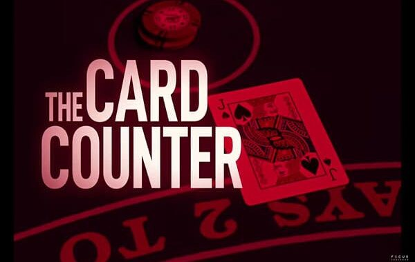 The Card Counter (2021) release date Nov 2021