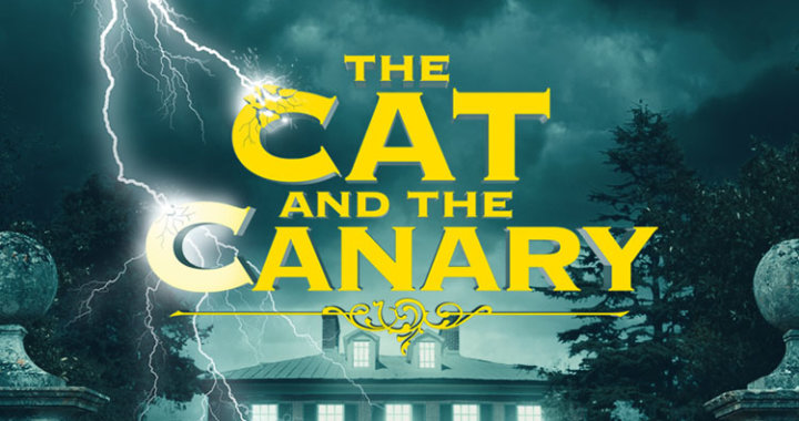 Bill Kenwright presents 'The Cat and The Canary'
