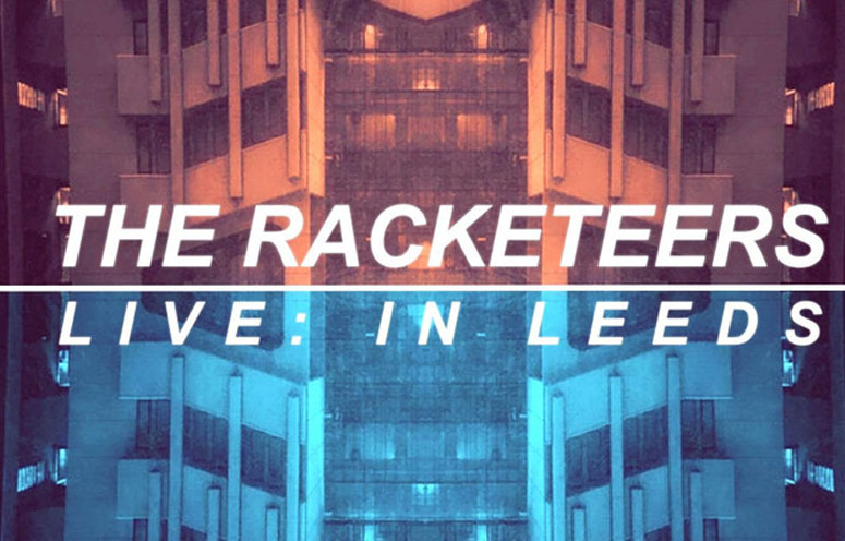 The Racketeers, Leeds, 360 Club, Music, TotalNtertainment