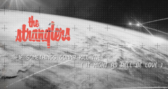 The Stranglers, Music News, New Single, TotalNtertainment, New Album, If Something's Going To Kill Me