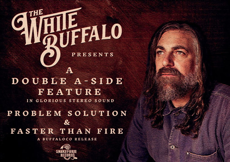 The White Buffalo, New Singles, Music, TotalNtertainment, Double A side