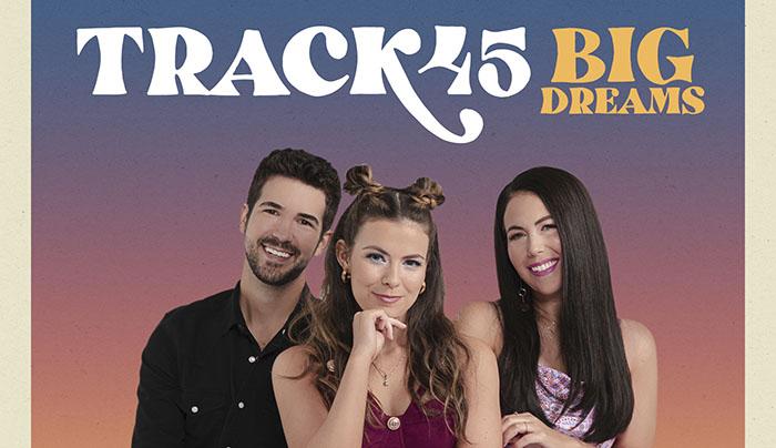 Track45, New Release, Big Dreams, Nashville, Country, TotalNtertainment