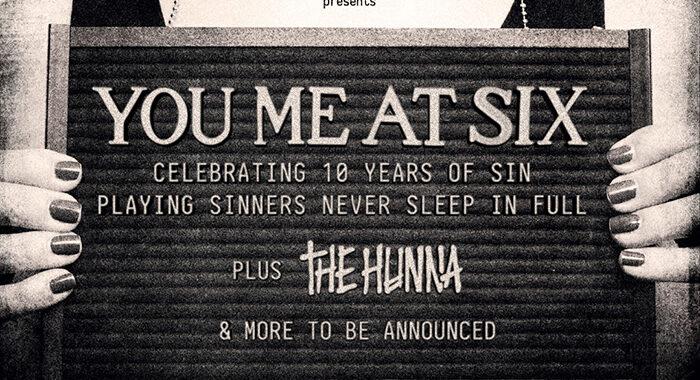'Sinners Never Sleep' You Me At Six 10th Anniversary