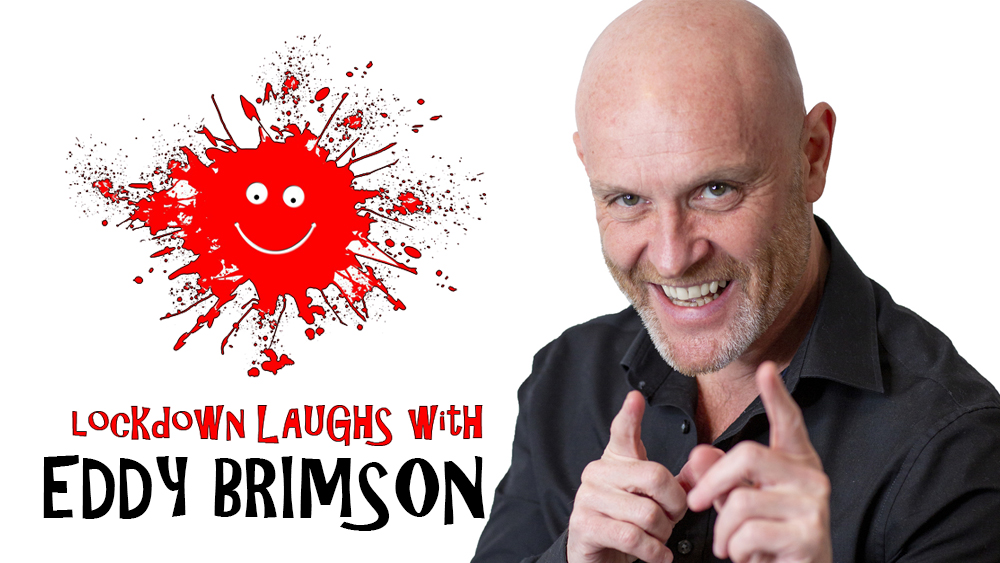 Lockdown Laughs Eddy Brimston