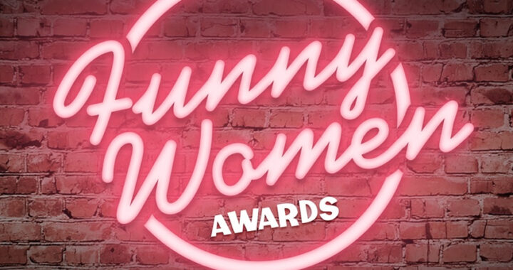 The Funny Women Awards announced